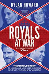 Royals at War: The Untold Story of Harry and Meghan's Shocking Split with the House of Windsor (Front Page Detectives) Kindle Edition