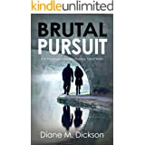 BRUTAL PURSUIT: a richly-woven murder mystery, full of twists (DI Tanya Miller investigates Book 3)