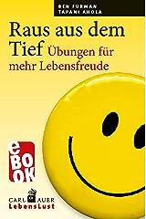 Raus aus dem Tief: Übungen für mehr Lebensfreude (Carl-Auer Lebenslust) (German Edition) Kindle Edition