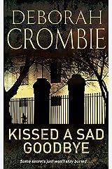 Kissed a Sad Goodbye: A Kincaid and James Mystery 6 Kindle Edition