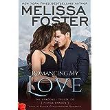Romancing My Love: Pierce Braden (Love in Bloom: The Bradens at Trusty Book 3)
