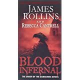 Blood Infernal: The Order of the Sanguines Series: 3