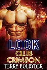 Lock (Club Crimson Book 2) Kindle Edition