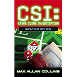 Snake Eyes (CSI Book 8)