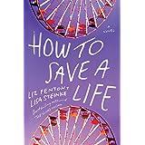 How to Save a Life: A novel