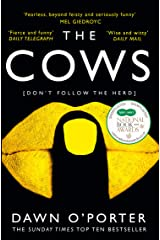 The Cows: The bold, brilliant and hilarious Sunday Times Top Ten bestseller Kindle Edition