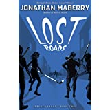 Lost Roads (Volume 2)