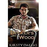 Decker's Wood: A Comedy Romance