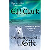 The Midnight Land II: The Gift (The Zemnian Series Book 2)