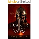 Dagger and Vow: An Adventure in Ancient Rome (Forgotten Heroes of Rome Book 1)