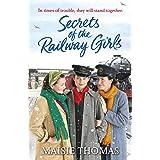 Secrets of the Railway Girls (The railway girls series Book 2)