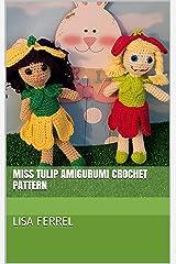 Miss Tulip Amigurumi Crochet Pattern Kindle Edition