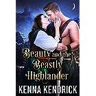 Beauty and the Beastly Highlander: Scottish Medieval Highlander Romance