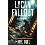 Lycan Fallout: Rise Of The Werewolf: 1