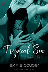 Tropical Sin (A Sexy, Beach Romance Novella) (Bandicoot Cove Book 1) Kindle Edition