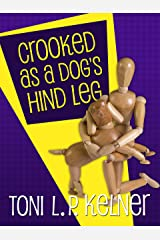 Crooked as a Dog's Hind Leg: A Laura Fleming Collection (A Laura Fleming Mystery) Kindle Edition