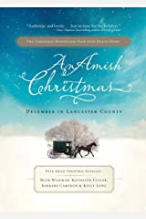 An Amish Christmas: December in Lancaster County Kindle Edition