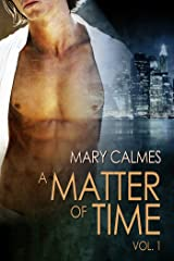 A Matter of Time: Vol. 1 (A Matter of Time Series) Kindle Edition