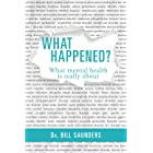 What Happened?: What mental health is really about