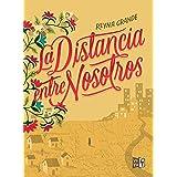 La distancia entre nosotros (Spanish Edition)