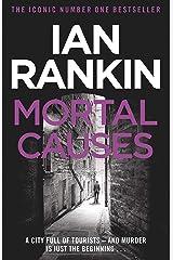 Mortal Causes: An Inspector Rebus Novel Kindle Edition