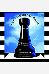 The Immortal Game: A History of Chess Audible版