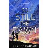 So Still the Dawn (Shadow of Mars Book 3)