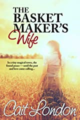 The Basket Maker's Wife: Basket Series (Book1) (The Basket Series) Kindle Edition