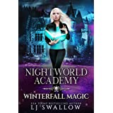 Nightworld Academy: Winterfall Magic (Term Seven)