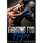 Fighting For Hope (Worth the Fight Book 1)