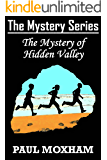 The Mystery of Hidden Valley (The Mystery Series Book 3) (English Edition)