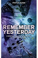 Remember Yesterday (French Edition) Paperback