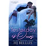 Yesterday Is Ours (The Yesterday Series Book 3)