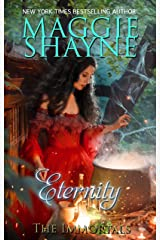 Eternity (The Immortals Book 1) Kindle Edition