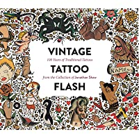 Vintage Tattoo Flash: 100 Years of Traditional Tattoos from…