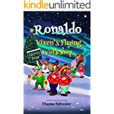 Ronaldo: Vixen's Flying Workshop: An Illustrated Early Readers Chapter Book for Kids 7-9 (Ronaldo's Flying Adventures)