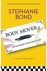 Body Movers (Mira Single Title Hardbacks S.) ペーパーバック
