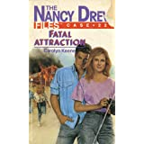 Fatal Attraction (Nancy Drew Files Book 22)
