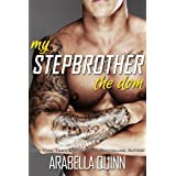 My Stepbrother the Dom (Stepbrother Romance)