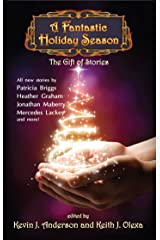 A Fantastic Holiday Season: The Gift of Stories Kindle Edition