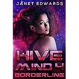 Borderline (Hive Mind Book 4)