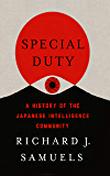 Special Duty: A History of the Japanese Intelligence Community (English Edition)