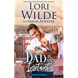 Dad in an Instant (Lone Star Dads Book 1)