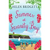 Summer at Serenity Bay: An addictively funny novel you won't want to put down!