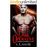 Dark Operative: A Shadow of Death (The Children Of The Gods Paranormal Romance Book 17)