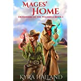 Mages' Home (Defenders of the Wildings Book 1)