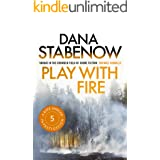 Play with Fire (A Kate Shugak Investigation Book 5)