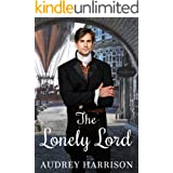 The Lonely Lord: A Regency Romance