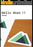 Hello Nuxt!!: Vue.jsのサーバサイドレンダリングフレームワーク