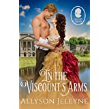 In The Viscount's Arms (Staunton Sisters Book 1)